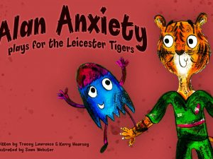 Alan Anxiety plays with the Leicester Tigers Book Cover