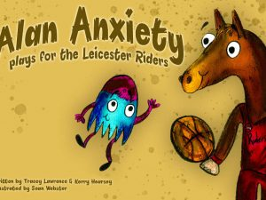 Alan Anxiety plays with the Leicester Riders Book Cover
