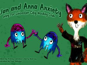 Alan and Anna Anxiety Play with Leicester Hockey Club