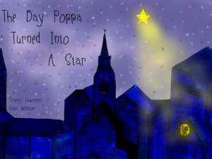 The Day Poppa turned into a star