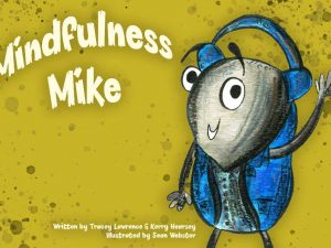 Mindfulness Mike Book Cover